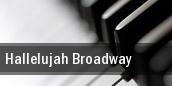 Hallelujah Broadway Chicago tickets