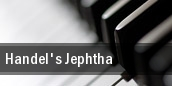Handel's Jephtha Los Angeles tickets
