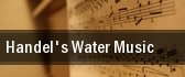 Handel's Water Music Abravanel Hall tickets