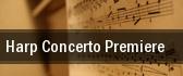 Harp Concerto Premiere tickets