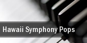 Hawaii Symphony Pops tickets