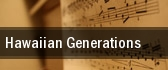 Hawaiian Generations Cerritos Center tickets
