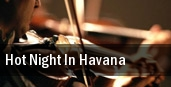 Hot Night in Havana Manitoba Centennial Concert Hall tickets