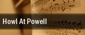 Howl At Powell tickets