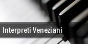 Interpreti Veneziani tickets