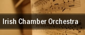 Irish Chamber Orchestra tickets
