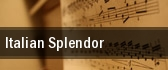 Italian Splendor tickets