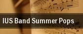 IUS Band Summer Pops tickets