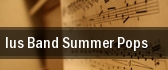 IUS Band Summer Pops Ogle Center tickets