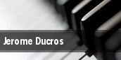 Jerome Ducros tickets