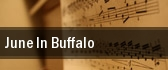 June In Buffalo University Of Buffalo Lippes Concert Hall & Baird Recital Hall tickets