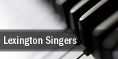 Lexington Singers Lexington Opera House tickets