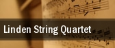 Linden String Quartet Loeb Playhouse tickets