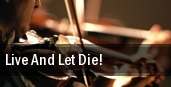 Live And Let Die! Largo Cultural Center tickets
