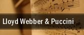 Lloyd Webber & Puccini tickets