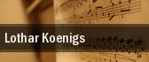 Lothar Koenigs tickets