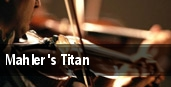 Mahler's Titan tickets