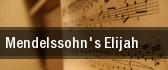 Mendelssohn's Elijah Denver tickets