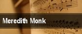 Meredith Monk tickets