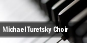 Michael Turetsky Choir tickets