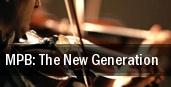 MPB: The New Generation tickets