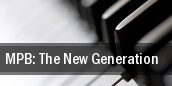 MPB: The New Generation New York tickets