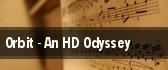 Orbit - An HD Odyssey Houston tickets