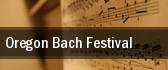 Oregon Bach Festival Portland tickets