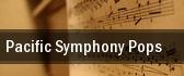 Pacific Symphony Pops tickets