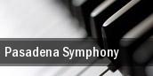 Pasadena Symphony Pasadena tickets