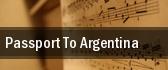 Passport To Argentina tickets