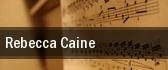 Rebecca Caine tickets