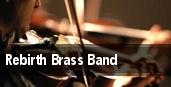 Rebirth Brass Band Hiro Ballroom tickets