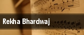 Rekha Bhardwaj tickets