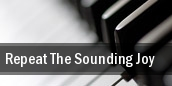 Repeat The Sounding Joy Stranahan Theater tickets