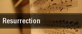 Resurrection Copley Symphony Hall tickets