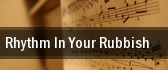 Rhythm In Your Rubbish Raleigh tickets