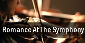 Romance At The Symphony Morris Performing Arts Center tickets