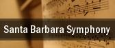 Santa Barbara Symphony Santa Barbara tickets
