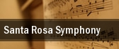 Santa Rosa Symphony Wells Fargo Center for the Arts tickets