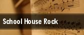 School House Rock tickets