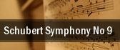 Schubert Symphony No. 9 tickets