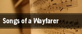 Songs of a Wayfarer tickets