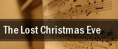 The Lost Christmas Eve Giant Center tickets