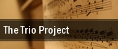 The Trio Project Knight Concert Hall At The Adrienne Arsht Center tickets