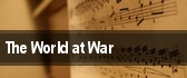 The World at War tickets