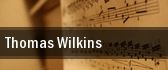 Thomas Wilkins tickets