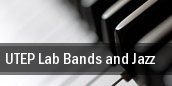 UTEP Lab Bands and Jazz tickets