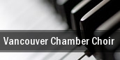 Vancouver Chamber Choir Vancouver tickets