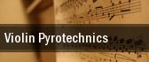 Violin Pyrotechnics Albuquerque tickets